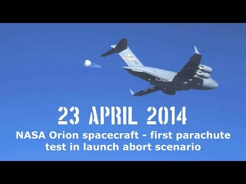 NASA Orion Spacecraft Drop Test - 23 April 2014