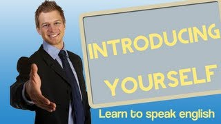 Introducing Yourself in English, Learn to speak en