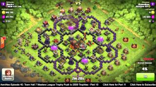 Town Hall Level 7 (TH7) Masters League Trophy Push Part 10