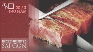Món Bò Kobe áp chảo mềm mại béo ngậy nhìn là muốn thử ngay   Irasshaimase Sài Gòn   VIEW TV-VTC8