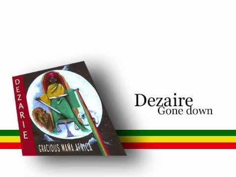 Dezarie - Gone Down (Lyrics) - YouTube
