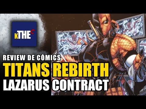 ¡Inicio de LAZARUS CONTRACT! | TITANS #11 (Rebirth) Review en Español (1/4)