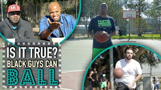 All Black Guys are Good at Basketball | Is It True?