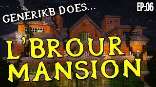 "Minecraft Adventure Map: L'brour Mansion Ep06 - ""Sure Is DARK In This House!!!"""