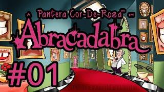 A PANTERA COR-DE-ROSA EM ABRACADABRA #1 Mansão