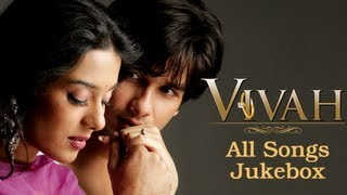 Vivah All Songs Jukebox Superhit Hindi Songs
