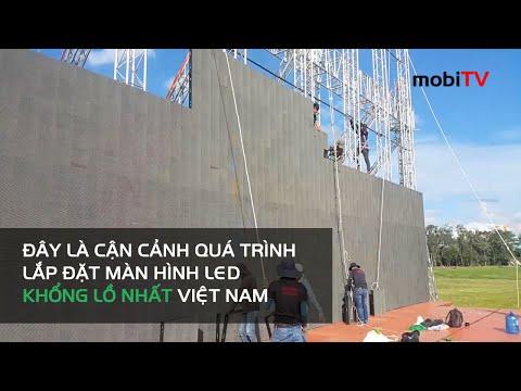 Cận cảnh lắp đặt màn hình LED lớn nhất Việt Nam (Tháng 7/2016)