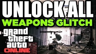 GTA V ONLINE - UNLOCK ALL WEAPONS GLITCH !! - [ XBOX & PS3 ]
