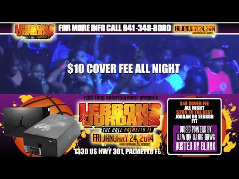 LEBRONS VS JORDANS PARTY @ THE HALL  friday jan 24th