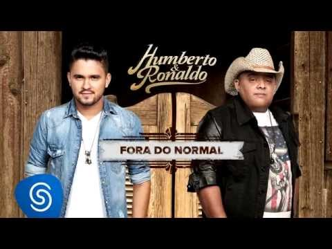 Humberto & Ronaldo - Fora Do Normal - CD Canto, Bebo e Choro [Áudio Oficial]