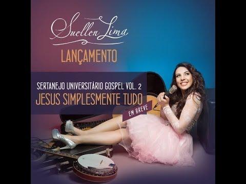 Jesus Simplesmente Tudo   Suellen Lima   CD Completo