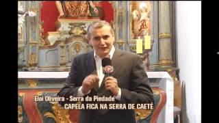 Capela restaurada da Serra da Piedade � reinaugurada