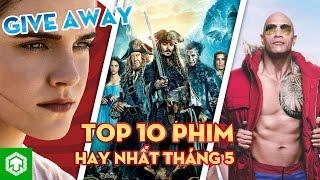 Top 10 phim nổi bật ra mắt trong tháng 5/2017 | Ten Tickers Theater