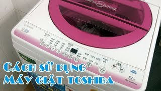 Hướng Dẫn Sử Dụng máy Giặt Toshiba từ 7 đến 9 kg
