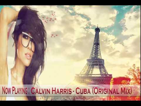 Calvin Harris - Cuba (Original Mix)