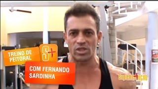 Treino de Peitoral com Fernando Sardinha