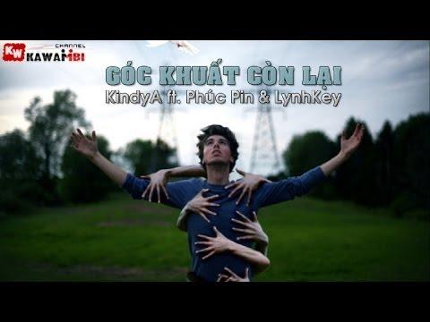 Góc Khuất Còn Lại - KindyA ft. Phúc Pin & LynhKey [ Video Lyrics ]