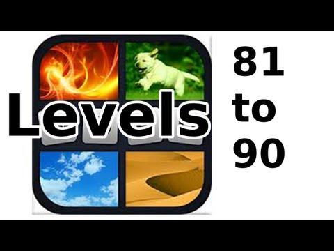 4 Pics 1 Word - Level 81 to 90 - Walkthrough