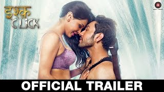 ishq click trailer, Sara Loren, Adhyayan Suman, bollywood, bollywood movies, bollywood trailers