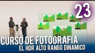 Curso de fotografía: El HDR Alta Rango Dinámico