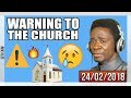 warning to the church by evangelist ak