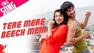 Tere Mere Beech Mein Full Song Shuddh Desi Romance