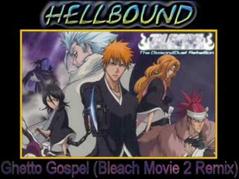 Ghetto Gospel (HellboundDochi Remix)