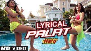 Palat - Tera Hero Idhar Hai Full Song with Lyrics | Main Tera Hero | Varun Dhawan, Nargis