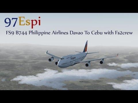 FS9/FSX B744 PAL Full Flight Action Davao To Cebu