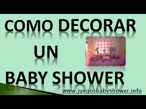Como Decorar Un Baby Shower- 5 Ideas Para Decorarlo