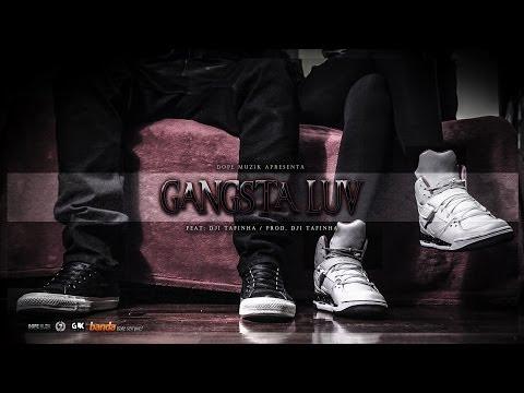 NGA - Gangsta Luv (Feat: Dji Tafinha)