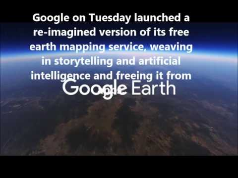 New Google Earth( 2017)- New Features