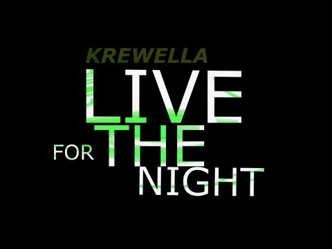 【Lyrics】LIVE FOR THE NIGHT - KREWELLA