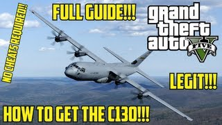 "GTA V: How To Get The C130 Cargo Plane ""LEGIT"" (Tips"