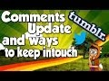 Comments Update and Ways to keep in touch (How to Tumblr & Twitter)