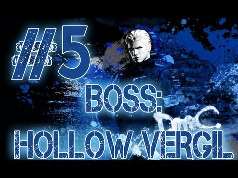 DmC Devil May Cry Vergil's Downfall Walkthrough - Mission 5 Final Boss Hollow Vergil