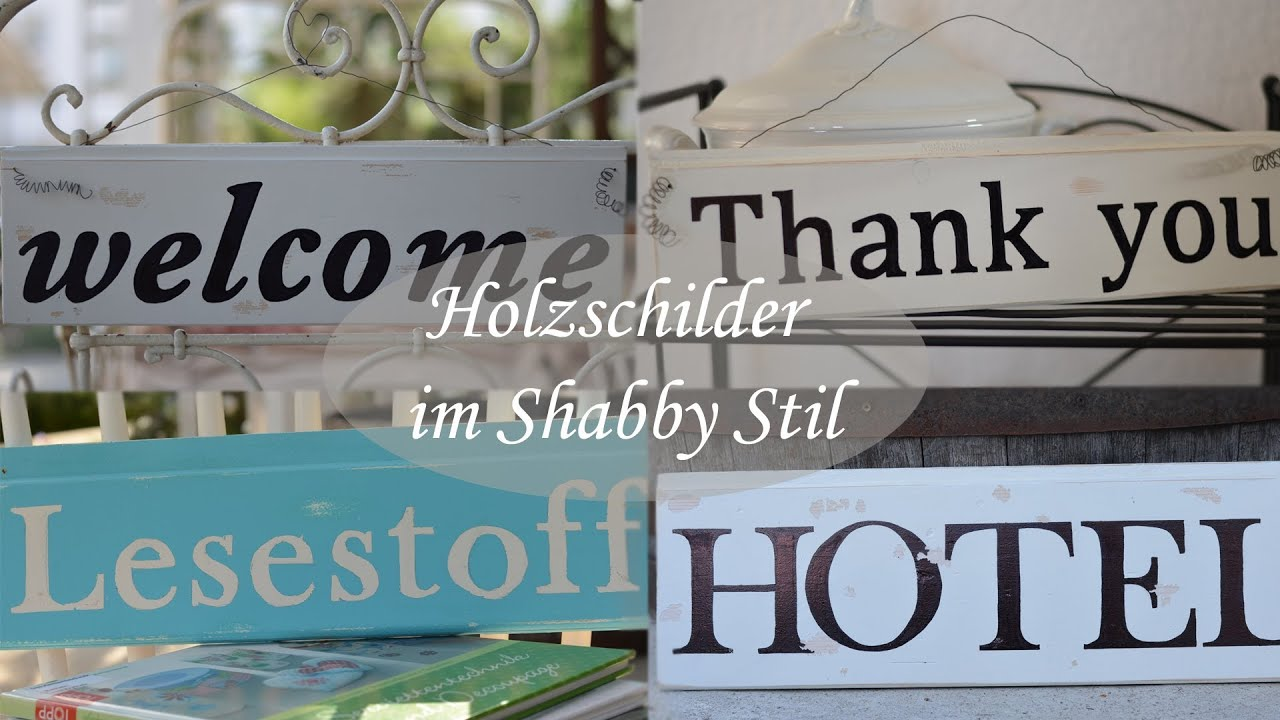 holzschilder mit schrift im shabby vintage oder retrostil youtube. Black Bedroom Furniture Sets. Home Design Ideas