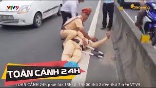 Camera ghi rõ nét tài xế 9x cố tình hất văng CGST Hà Tĩnh | Toàn cảnh 24h