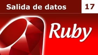 Tutorial de Ruby. Parte 17