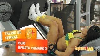 Treino de Pernas com Renata Camargo