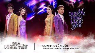 Con Thuyền Đời - Bảo Thy, Bảo Anh, Bùi Anh Tuấn, Quốc Thiên | Gala Nhạc Việt 8 (Official)