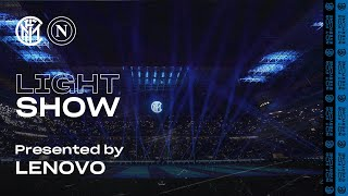 A SPECIAL LIGHT SHOW @SAN SIRO presented by LENOVO | INTER 0-1 NAPOLI 💡⚫🔵💡???