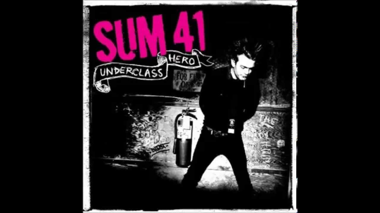 sum 41 underclass hero full album hd youtube
