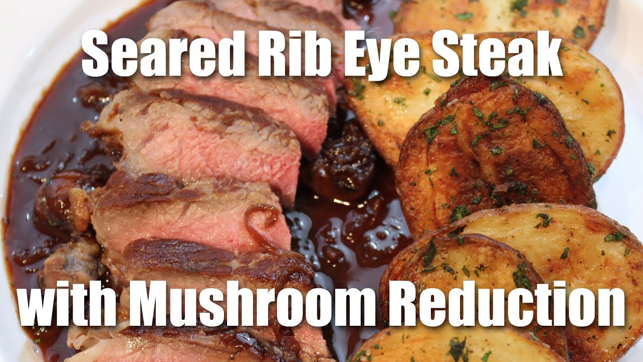 Rib-eye Steak With Burgundy Mushroom Sauce Recipe — Dishmaps