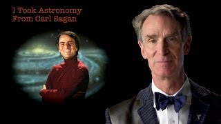 Bill Nye Took Astronomy From Carl Sagan