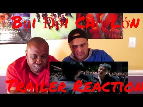 Bui Doi Cho Lon Trailer Reaction (Request)