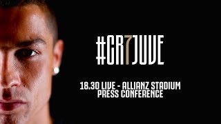🔴🎥?? LIVE: Cristiano Ronal'o's Juventus Press Conference! #CR7DAY