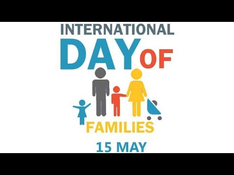 International Day Of Family 15 May 2019 l Happy Family Day
