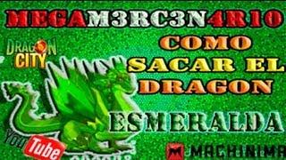 COMO CONSEGUIR EL DRAGON ESMERALDA 100% ACTUALIZADO 2014