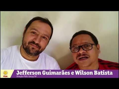 [Jefferson Guimarães e Wilson Batista | PSOL Garça]